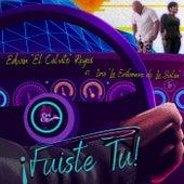 Fuiste Tu (feat. Izis la Enfermera de la Salsa) fra Edwin el Calvito Reyes