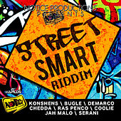 Street Smart Riddim by Various Artists