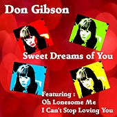 Sweet Dreams of You by Don Gibson