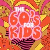 The 60's For Kids de Various Artists