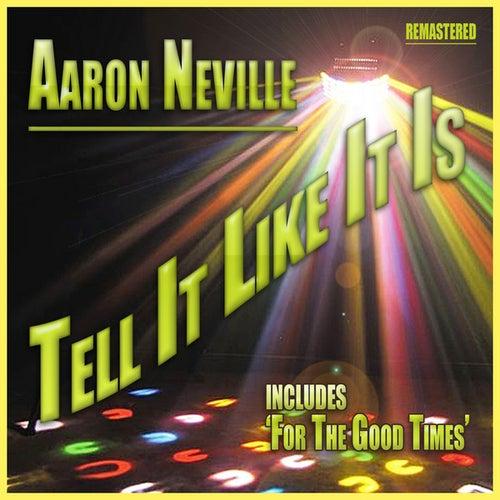 Tell it Like it is by Aaron Neville
