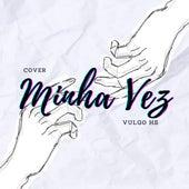 Minha Vez (Cover) de Heguinhoo
