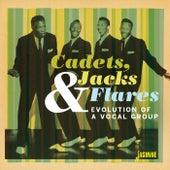 Cadets, Jacks & Flares: Evolution of a Vocal Group von Various Artists