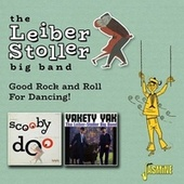 Good Rock and Roll for Dancing! by The Leiber-Stoller Big Band