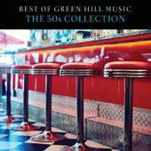 Best Of Green Hill Music: The 50s Collection von Jack Jezzro