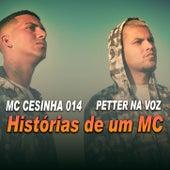 Historias de um MC de MC Cesinha 014