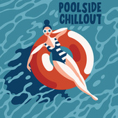 Poolside Chillout di Various Artists