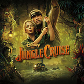 Jungle Cruise (Original Motion Picture Soundtrack) by James Newton Howard