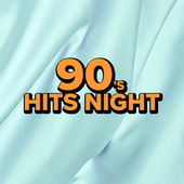 90's Hits Night by Various Artists