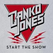Start The Show by Danko Jones