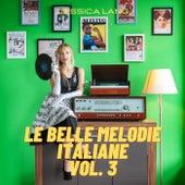 Le belle melodie italiane, Vol. 3 de Jessica Lang