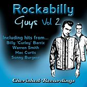 Rockabilly Guys, Volume Two by Various Artists