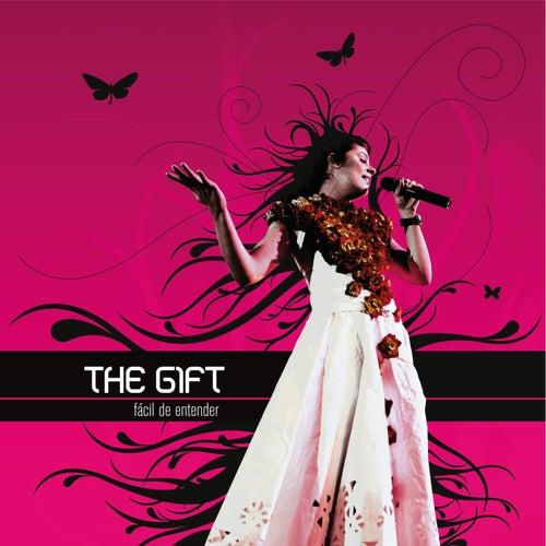 Fácil De Entender by The Gift