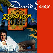 The Adventures of Robinson Crusoe de David Essex