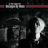 In the Night - EP by Essence of Mind