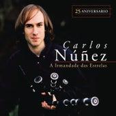 A Irmandade das Estrelas (25 Aniversario) by Carlos Nuñez