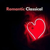 Romantic Classical by Classical Music For Relaxation