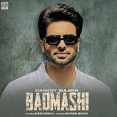 Badmashi (feat. Gurlez Akhtar) by Mankirt Aulakh