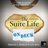 Livin' The Suite Life (From