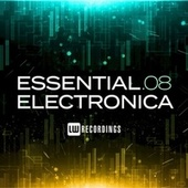 Essential Electronica, Vol. 08 by Various Artists