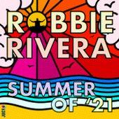 Summer of '21 von Robbie Rivera