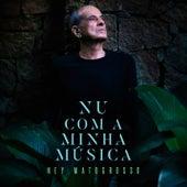 Nu Com a Minha Música (EP) by Ney Matogrosso