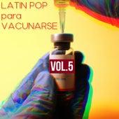Latin Pop Para Vacunarse Vol. 5 fra Various Artists