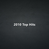 2010 Top Hits by Various Artists