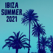 Ibiza Summer 2021 by Various Artists
