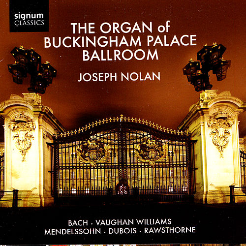 The Organ of Buckingham Palace Ballroom by Joseph Nolan
