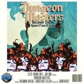 Dungeon Masters by Big Bob