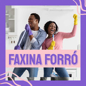 Faxina Forró von Various Artists