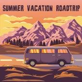 Summer Vacation Roadtrip de Various Artists