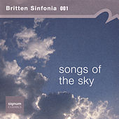 Songs of the Sky by Britten Sinfonia