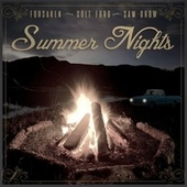 Summer Nights (feat. Sam Grow & Colt Ford) by The Forsaken