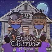 Ghetto Celebrities by Flip Flip