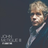 It's About Time von John McTigue III