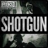 Shotgun by Reks
