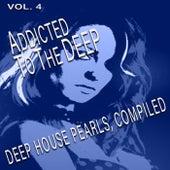 Addicted to the Deep, Vol. 4 de Various Artists