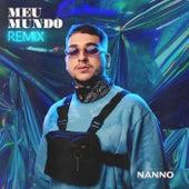 Meu Mundo (Remix) de Nanno