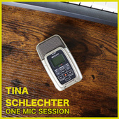 One Mic Session di Tina Schlechter