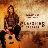 Clássicos Eternos, Vol. 1 by Danielle Cavalcante