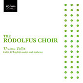 Thomas Tallis: Latin & English motets and anthems von Rodolfus Choir