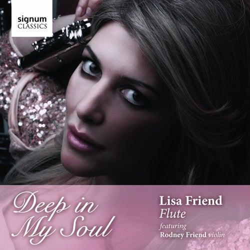 Deep In My Soul by Lisa Friend