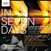Adès: In Seven Days / Nancarrow Studies Nos. 6 & 7 by Various Artists