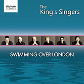 Swimming Over London von King's Singers