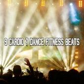 9 Cardio & Dance Fitness Beats by CDM Project