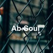 Love Me by Ab-Soul