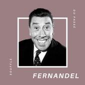 Fernandel - Souffle du Passé von Fernandel