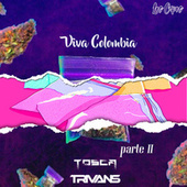 Viva Colombia Parte II by Trivans TOSCA